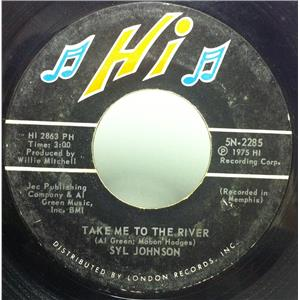 Syl Johnson- Take Me To The River 45